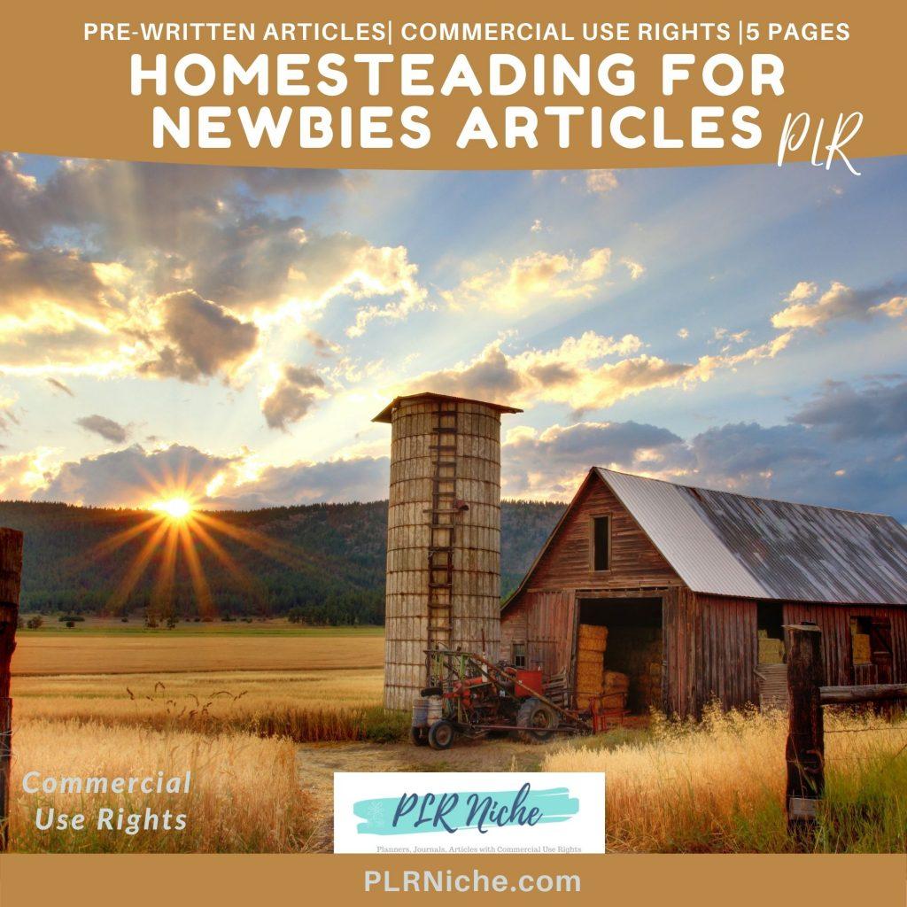 5 Homesteading For Newbies Articles PLR