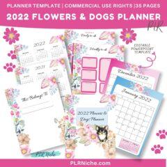 2022 Flowers & Dogs Planner PLR